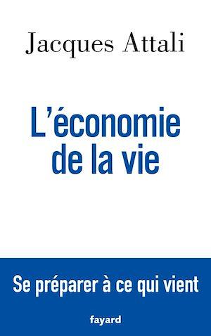 Téléchargez le livre :  L'économie de la vie