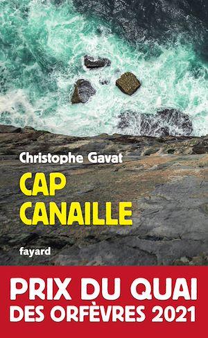 Cap Canaille | Gavat, Christophe. Auteur