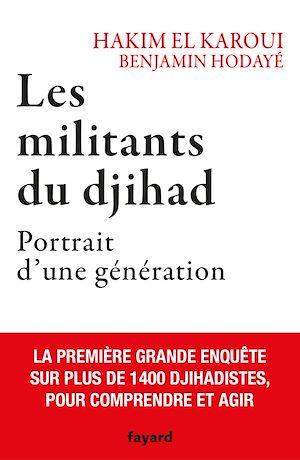 Téléchargez le livre :  Les militants du djihad