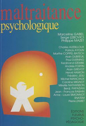 Téléchargez le livre :  Maltraitance psychologique