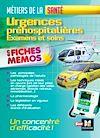 Téléchargez le livre numérique:  Urgences préhospitalières - Examens et soins - Métiers de la santé