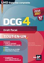 Télécharger cet ebook : DCG 4 - Droit fiscal - Manuel et applications - 10e édition - Millésime 2016-2017