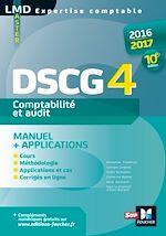 Télécharger cet ebook : DSCG 4 Comptabilité et audit manuel et applications 10e édition Millésime 2016-2017
