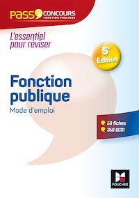 Télécharger le livre : Pass'Concours - Fonction publique Mode d'emploi - Nº4 - 5e édition