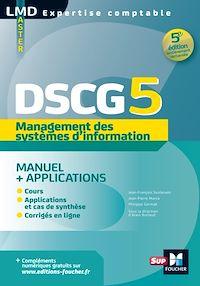 Télécharger le livre : DSCG 5 - Management des systèmes d'information Manuel et applications 5e édition