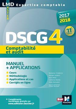 Téléchargez le livre :  DSCG 4 Comptabilité et audit manuel et applications 11e édition Millésime 2017-2018