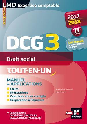 Téléchargez le livre :  DCG 3 - Droit social - Manuel et applications - Millésime 2017-2018 - 11e édition