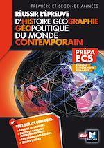 Télécharger le livre :  Réussir l'épreuve Histoire Géographie - Géopolitique du monde contemporain 3e édition