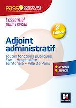 Télécharger le livre :  Pass'Concours - Adjoint administratif Fonction publique Etat, territoriale, hospitalière - Cat C