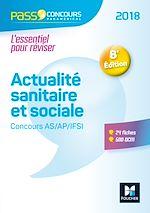 Télécharger le livre :  Pass'Concours - Actualité sanitaire et sociale - Concours AS/AP/IFSI 2018 - Entrainement révision