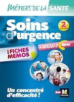 Télécharger le livre :  Métiers de la santé - Soins d'urgence - AFGSU en fiches mémos - Entrainement révision - 2e édition
