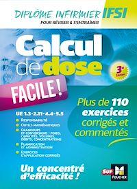 Télécharger le livre : Calcul de dose facile - Infirmier en IFSI - DEI - Révision - 3e édition