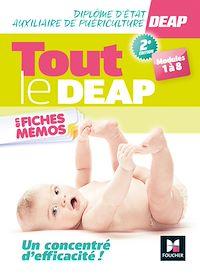 Télécharger le livre : Tout le DEAP en fiches mémos - Diplôme Etat Auxiliaire de Puériculture - Révision