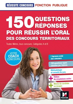 Téléchargez le livre :  Réussite Concours - 150 questions/reponses pour réussir l'oral des concours territoriaux