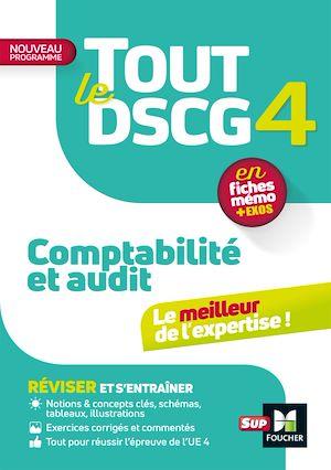 Téléchargez le livre :  Tout le DSCG 4 - Comptabilité et Audit - 3e édition - Révision et entraînement