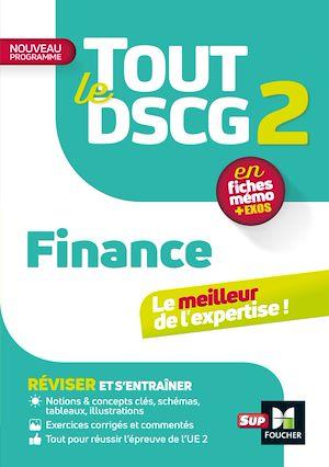 Téléchargez le livre :  Tout le DSCG 2 - Finance 3e édition - Révision et entraînement