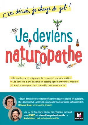Téléchargez le livre :  Je deviens naturopathe! C'est décidé, je change de job!