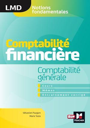 Téléchargez le livre :  Comptabilité financière - Comptabilité générale- cours - mémos- entraînements corrigés  - LMD