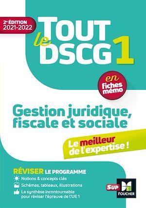 Téléchargez le livre :  Tout le DSCG 1 - Gestion juridique fiscale et sociale - 2e édition - Révision et entraînement
