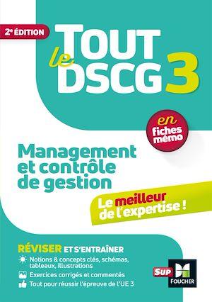 Téléchargez le livre :  Tout le DSCG 3 - Management et contrôle de gestion - 2ème édition - Révision et entraînement