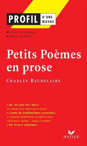 Téléchargez le livre :  Profil - Baudelaire : Petits Poèmes en prose