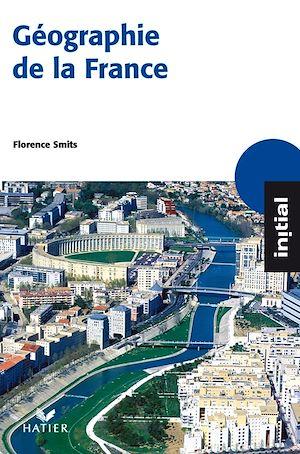 Téléchargez le livre :  Initial - Géographie de la France