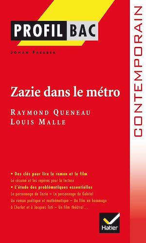Téléchargez le livre :  Profil - Queneau  : Zazie dans le métro