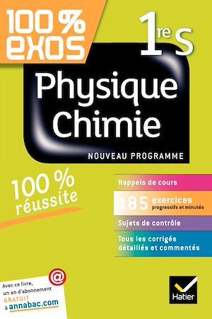Téléchargez le livre :  100% exos Physique-Chimie 1re S