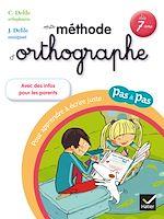 Télécharger cet ebook : Ma méthode d'orthographe