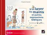 Télécharger cet ebook : S'en laver les mains et autres expressions bibliques