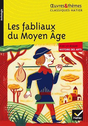 Téléchargez le livre :  Les fabliaux du Moyen Âge