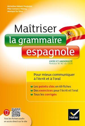 Téléchargez le livre :  Maîtriser la grammaire espagnole à l'écrit et à l'oral