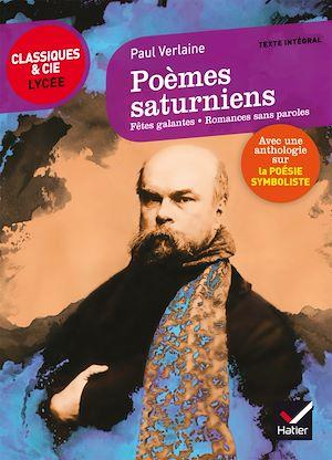 Téléchargez le livre :  Poèmes saturniens, Fêtes galantes, Romances sans paroles