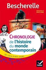 Télécharger le livre :  Bescherelle Chronologie de l' histoire du monde contemporain (édition 2017)