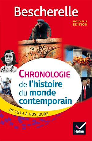 Téléchargez le livre :  Bescherelle Chronologie de l' histoire du monde contemporain (édition 2017)