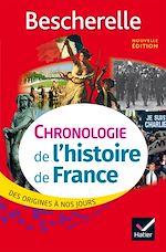 Télécharger le livre :  Bescherelle Chronologie de l' histoire de France (édition 2017)
