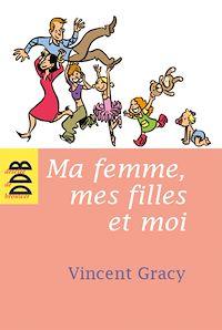 Télécharger le livre : Ma femme, mes filles et moi