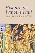 Télécharger le livre :  Histoire de l'apôtre Paul