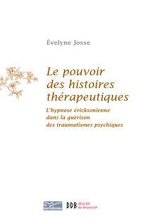 Télécharger le livre : Le pouvoir des histoires thérapeutiques