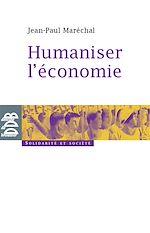Télécharger cet ebook : Humaniser l'économie