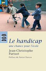 Télécharger le livre :  Le handicap, une chance pour l'école