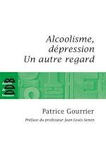 Télécharger le livre :  Alcoolisme, dépression