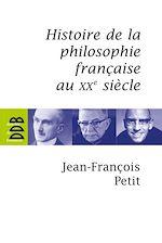 Télécharger cet ebook : Histoire de la philosophie française au XXe siècle