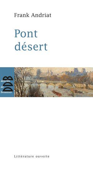 Téléchargez le livre :  Pont désert