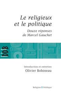 Télécharger le livre : Le religieux et le politique