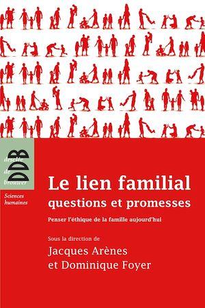 Téléchargez le livre :  Le lien familial