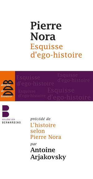 Téléchargez le livre :  Esquisse d'ego-histoire