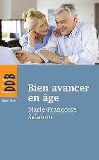 Téléchargez le livre numérique:  Bien avancer en âge