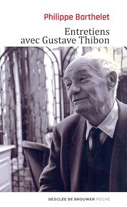 Téléchargez le livre numérique:  Entretiens avec Gustave Thibon
