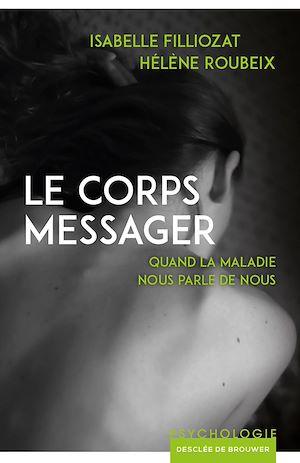 Téléchargez le livre :  Le corps messager
